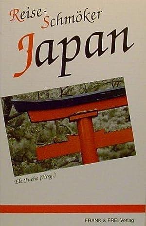 Reise-Schmöker Japan: Fuchs , Ele (Hrsg.):