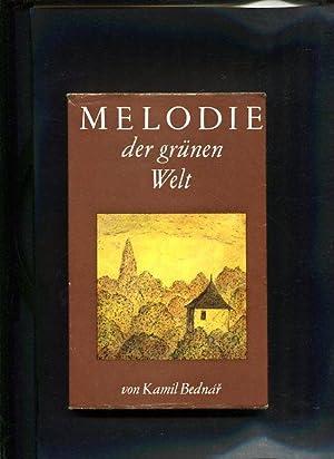 Melodie der grünen Welt: Bednar und Kamil: