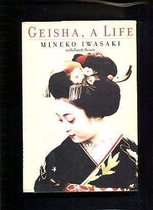 Geisha, a life: Iwasaki, Mineko: