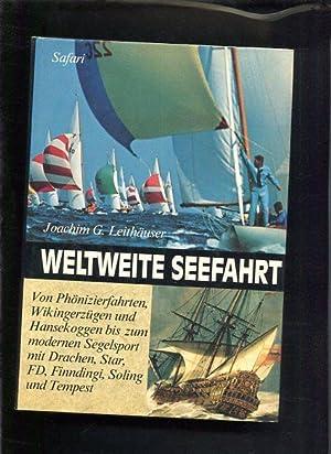 Weltweite Seefahrt: G. Leithäuser, Joachim: