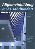 Allgemeinbildung im 21. Jahrhundert : das GRG 3 Kundmanngasse stellt sich vor. beiliegende DVD: ...