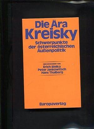 Die Ära Kreisky Schwerpunkte der österreichischen Aussenpolitik: Bielka, Erich [Hrsg.]: