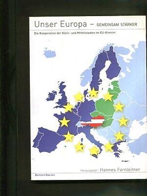 Unser Europa - gemeinsam stärker. Die Kooperation der Klein- und Mittelstaaten im EU-Konvent: ...