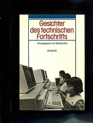 Gesichter des technischen Fortschritts: Rist, Manfred [Hrsg.]: