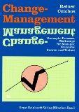 Change - Management. Konzepte, Prozesse, Werkzeuge für: Czichos, Reiner: