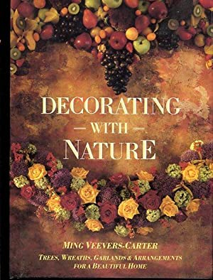 Decorating with Nature Trees, Wreaths, Garlands & Arrangements for a beautiful Home: Ming ...
