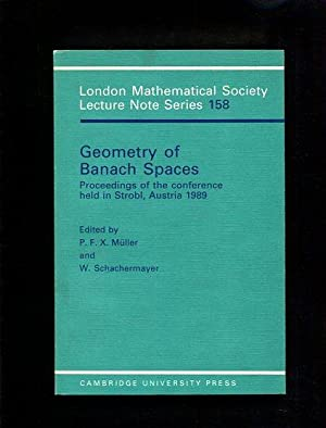 Geometry of Banach Spaces Proceedings of the conference held in Strobl, Austria 1989: M�ller, ...