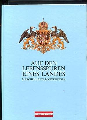 Auf den Lebensspuren eines Landes Märchenhafte Begegnungen: Schnider, Andreas: