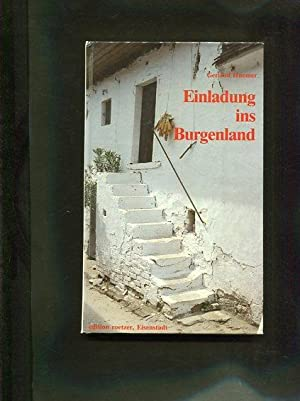 Einladung ins Burgenland : ein Begleiter durch burgenländische Kulturstätten.: Huemer, ...