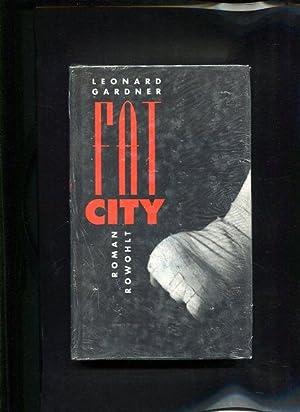 Fat City Roman: Gardner, Leonard: