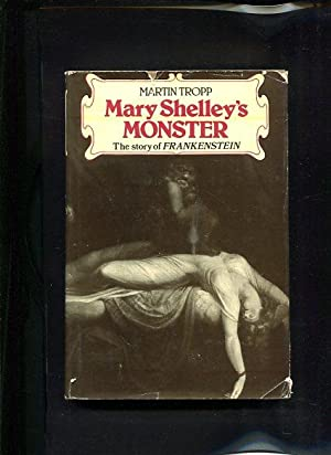 Mary Shelley s Monster A Story of Frankenstein: Tropp, Martin: