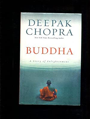 Buddha. A Story of Enlightenment: Chopra, Deepak: