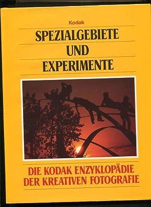 Spezialgebiete und Experimente Die Kodak-Enzyklopädie der kreativen: Tresidder, Jack Redaktion: