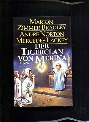 Der Tigerclan von Merina Roman: Bradley, Marion Zimmer,
