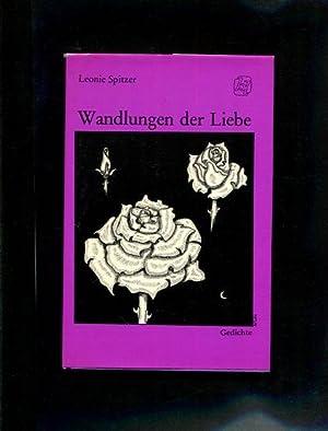 Wandlungen der Liebe.: Spitzer, Leonie: