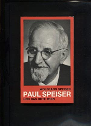 Paul Speiser und das rote Wien: Speiser, Wolfgang: