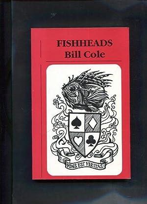 Fishheads: Cole, Bill: