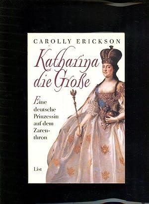 Katharina die Grosse eine deutsche Prinzessin auf: Erickson, Carolly: