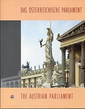 Das Österreichische Parlament - The Austrian Parliament.: Ohne Autorenangabe: