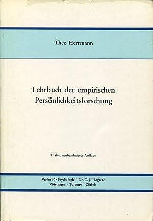 Lehrbuch der empirischen Persönlichkeitsforschung: Herrmann, Theo: