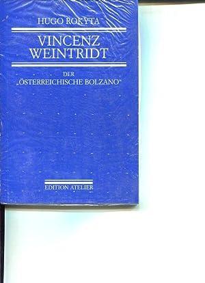 Vincenz Weintridt Der österreichische Bolzano Leben und Werk eines Repräsentanten des ...