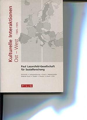 Kulturelle Interaktionen Ost-West 1985 - 1995 : Palt, Claudia [Red.]: