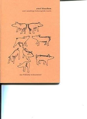 Zwei bisschen und: unzählige bohnengroße Inseln. Ruth Aspöck . Bilder zu den Texten...