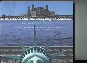 Ellis Island and the Peopoling of America. The official guide.