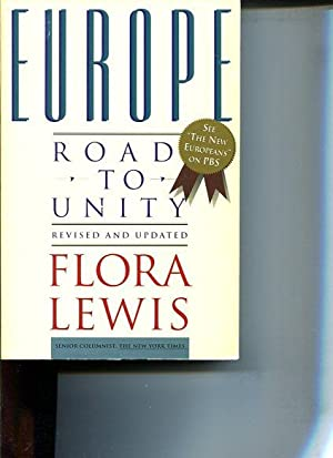 Europe: Road to Unity: Lewis, Flora: