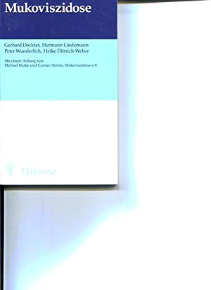 Mukoviszidose. 28 Tabellen. Mit einem Anh. von Michael Hartje und Carsten Scholz.: Dockter, Gerhard...