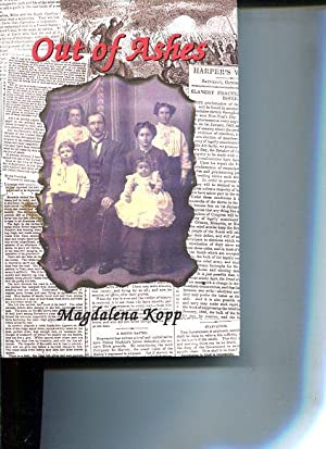 Out of Ashes.: Kopp, Magdalena: