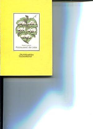 Potztausend, die Liebe. 80 alte Postkarten. Gesammelt: Lebeck, Robert [Hrsg.]: