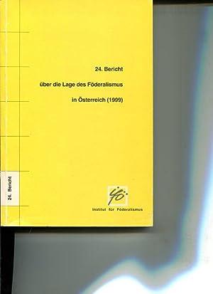 24. Bericht über die Lage des Föderalismus in Österreich (1999): Autorenkollektiv: