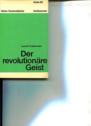 Der revolutionäre Geist. Urban-Taschenbücher Band 833, Reihe 80.: Kolakowski, Leszek: