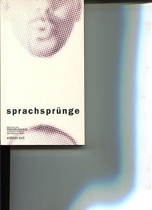 Sprachsprünge. Anthologie. Das Buch zum Literaturpreis Schreiben zwischen den Kulturen 2004. [...