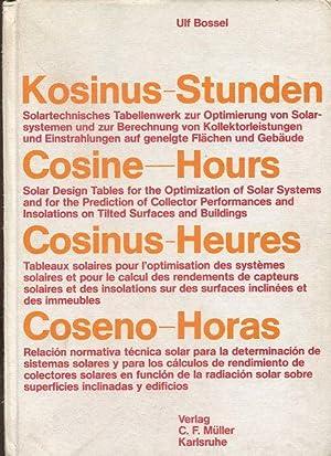 Kosinus-Stunden. Solartechn. Tabellen-Werk zur Optimierung von Solarsystemen u. zur Berechnung von ...