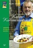Kurts Kulinarium. Rezepte aus Niederösterreichs besten Küchen.: Vesely, Kurt und Andrea ...
