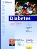 """Diabetes. Praktische Alltagshilfen für Typ-II-Diabetiker. Die """"nadellose"""" ..."""