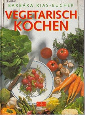 Vegetarisch kochen.: Rias-Bucher, Barbara, Christian
