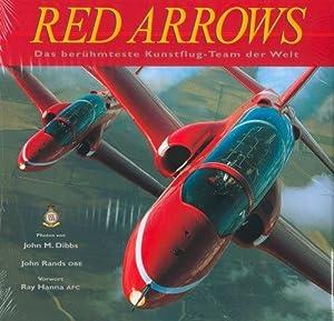 Red Arrows - das berühmteste Kunstflug-Team der: Dibbs, John M.:
