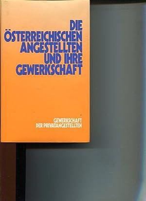 Die österreichischen Angestellten und ihre Gewerkschaft. Aus der Geschichte für die ...