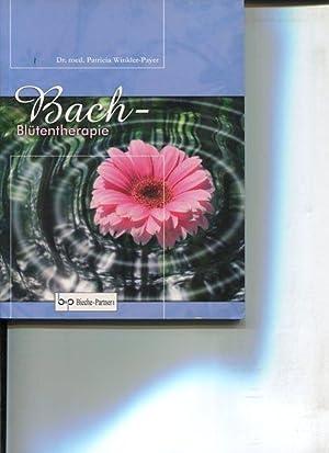 Bachblütentherapie.: Winkler-Payer, Patricia: