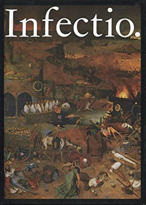 Infectio. Ansteckende Krankheiten in der Geschichte der: Schreiber, Werner und