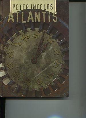 Atlantis.: Infelds, Peter: