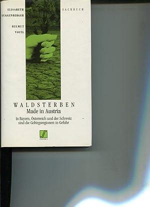 Waldsterben made in Austria - In Bayern,: Guggenberger, Elisabeth und