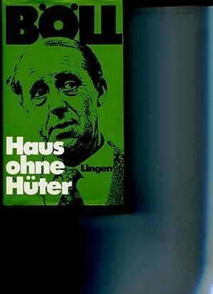 Haus ohne Hüter.: Böll, Heinrich: