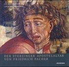 Der Sterzinger Apostelaltar von Friedrich Pacher. Mit: Andergassen, Leo und