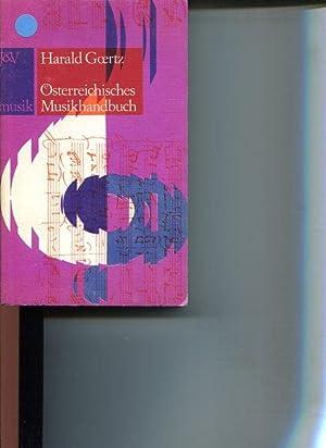 Österreichisches Musikhandbuch. In Zusammenarb. mit Christa Flamm u. Rudolf Klein. Hrsg. von d...