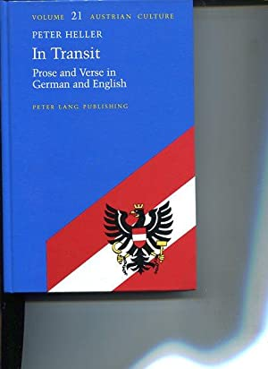 In Transit. Prose and Verse in German and English.: Heller, Peter: