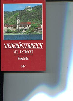 Niederösterreich neu entdeckt. Reisebilder - Band 3.: Dix, Robert (Red.):